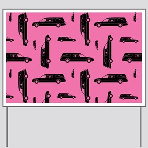 Pink Hearse Pattern Yard Sign