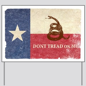 Texas and Gadsden Flag Yard Sign