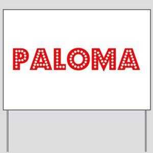 Retro Paloma (Red) Yard Sign
