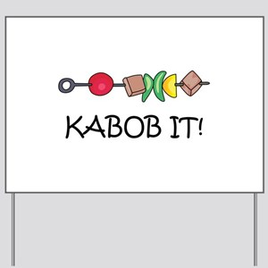 Kabob It! Yard Sign