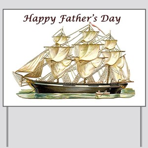 Father's Day Classic Tall Ship Yard Sign