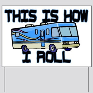 How I Roll RV Yard Sign
