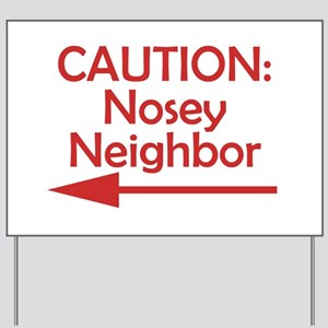 Nosy Yard Signs - CafePress