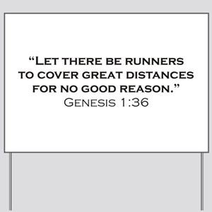 Runner / Genesis Yard Sign