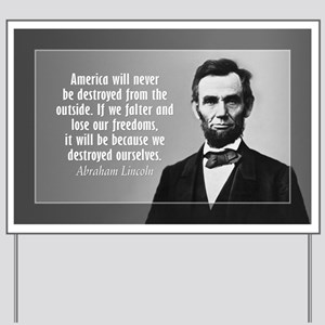 Abe Lincoln Quote on America Yard Sign