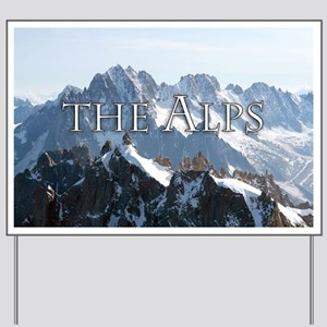 THE ALPS PRO PHOTO Yard Sign