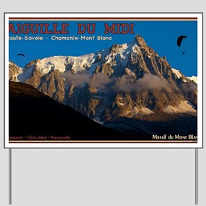Aiguille du Midi - Paragliders Yard Sign