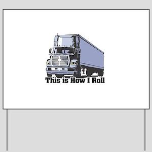tractor trailer Yard Sign