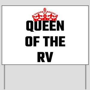 Queen Of The RV Yard Sign