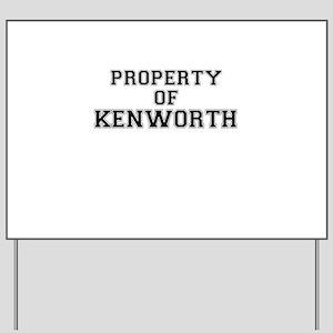 Property of KENWORTH Yard Sign