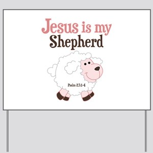 Jesus Is Shepherd Yard Sign