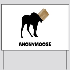 Anonymoose Yard Sign
