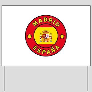 Madrid España Yard Sign