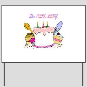 cake lady Yard Sign