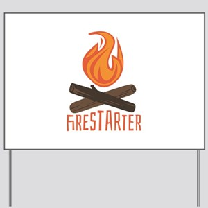 Firestarter Campfire Yard Sign