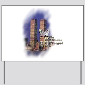 September 11, we will never forget - Yard Sign