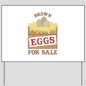 Brown Eggs Yard Sign