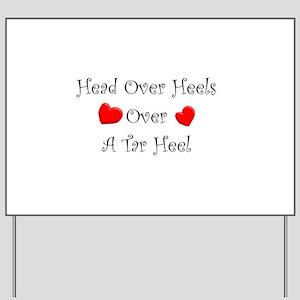 Love a Tar Heel Yard Sign