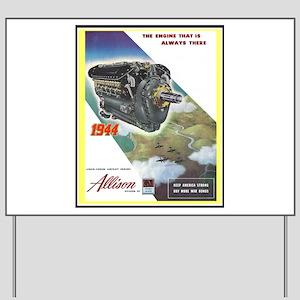 """WWII Allison Engines"" Yard Sign"