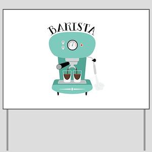 Coffee Machine Barista Yard Sign