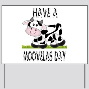Cute Cow Moovalas day Yard Sign