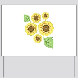 Sunflowers Yard Sign