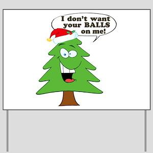 Christmas Tree Harassment Yard Sign