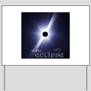 2017 Total Eclipse - Real Photo Yard Sign