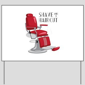Save And A Haircut Yard Sign