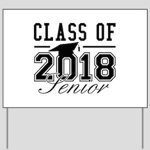 Class Of 2018 Senior Yard Sign