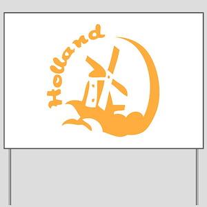Holland Yard Sign