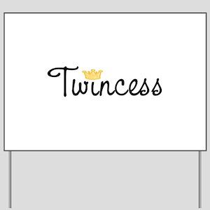 Twincess Yard Sign
