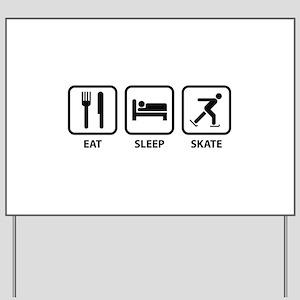 Eat Sleep Skate Yard Sign