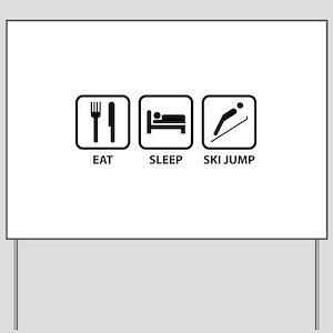 Eat Sleep Ski Jump Yard Sign