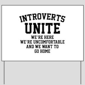 Introverts Unite Yard Sign