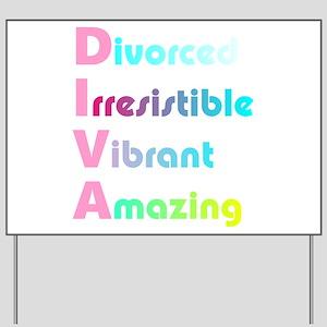 Divorced DIVA Divorce Party Yard Sign