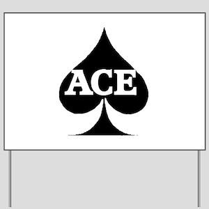 ACE Yard Sign