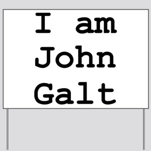 I am John Galt 01 Yard Sign