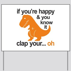 T-Rex clap your hands Yard Sign