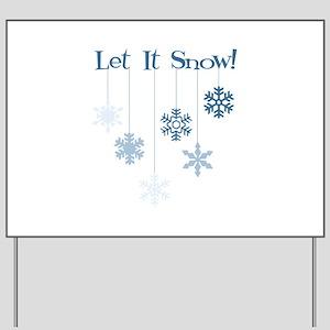 Let It Snow! Yard Sign