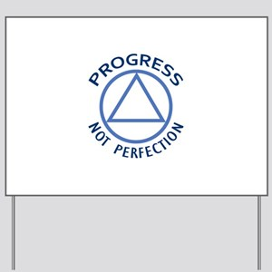 PROGRESS NOT PERFECTION Yard Sign
