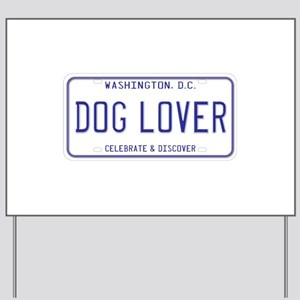 District Of Columbia Dog Lover Yard Sign