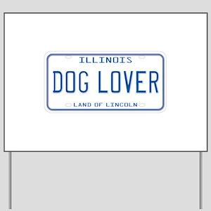 Illinois Dog Lover Yard Sign