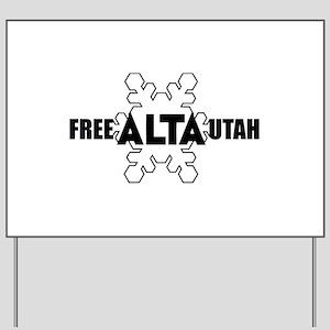 Free Alta Utah Yard Sign