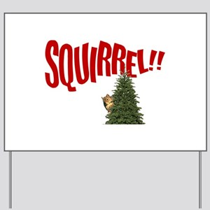 National Lampoon SQUIRREL Yard Sign
