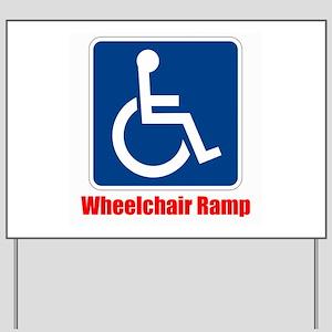 Handicapped Wheelchair Ramp Yard Sign
