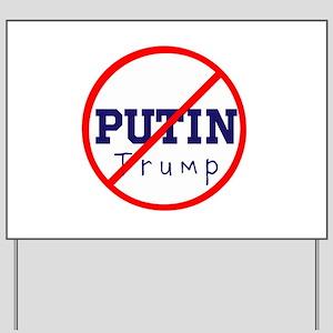 Putin/Trump, No Trump Yard Sign