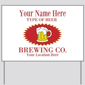Your Brewing Company Yard Sign