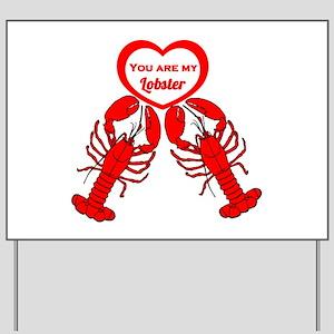 Friends Lobster Yard Sign