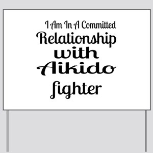 Relationship With Aikido Fighter Yard Sign